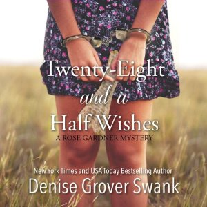 Twenty-Eight and a Half Wishes audiobook by Denise Grover Swank