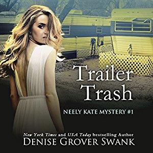Trailer Trash audiobook by Denise Grover Swank