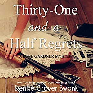 Thirty-One and a Half Regrets audiobook by Denise Grover Swank