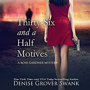 Thirty-Six and a Half Motives audiobook by Denise Grover Swank