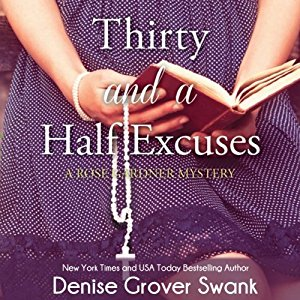 Thirty and a Half Excuses audiobook by Denise Grover Swank