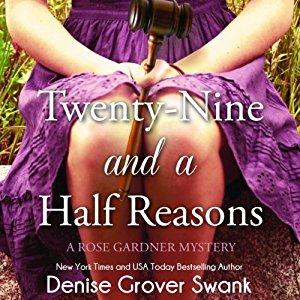 Twenty-Nine and a Half Reasons audiobook by Denise Grover Swank