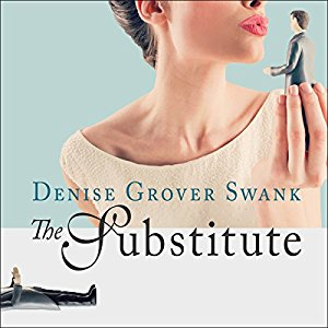 The Substitute audiobook by Denise Grover Swank