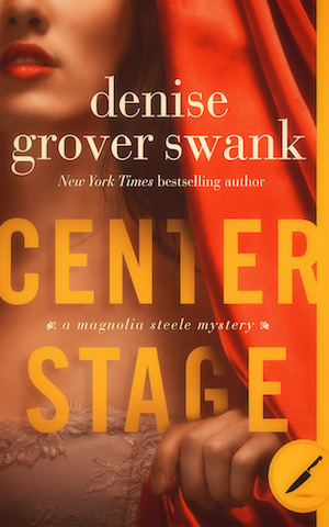 Center Stage by Denise Grover Swank