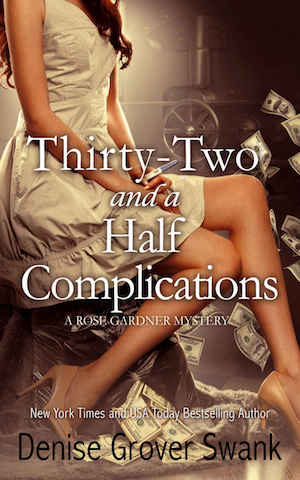 Thirty-Two and a Half Complications by Denise Grover Swank