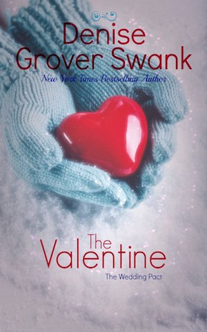 The Valentine by Denise Grover Swank
