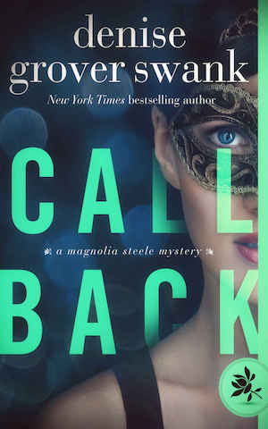 Call Back by Denise Grover Swank