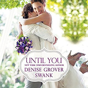 Until You audiobook by Denise Grover Swank