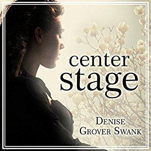 Center Stage audiobook by Denise Grover Swank