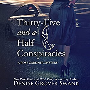 Thirty-Five and a Half Conspiracies audiobook by Denise Grover Swank