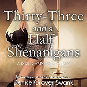Thirty-Three and a Half Shenanigans audiobook by Denise Grover Swank