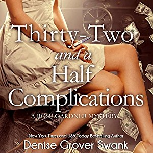 Thirty-Two and a Half Complications audiobook by Denise Grover Swank