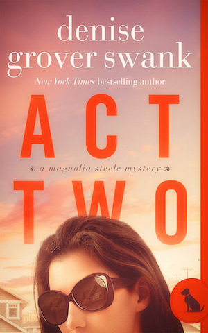 Act Two by Denise Grover Swank