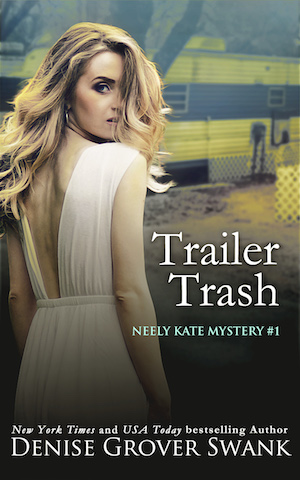 Trailer Trash by Denise Grover Swank