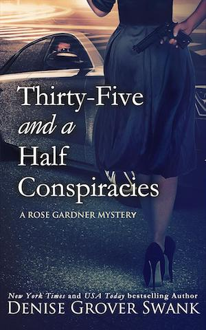 Thirty-Five and a Half Conspiracies by Denise Grover Swank