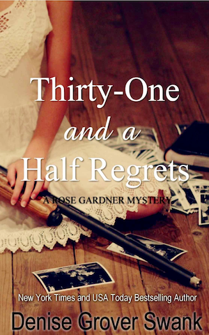 Thirty-One and a Half Regrets by Denise Grover Swank