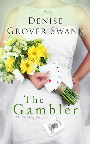The Gambler by Denise Grover Swank