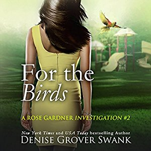 For the Birds audiobook by Denise Grover Swank