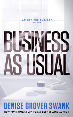 Business As Usual by Denise Grover Swank