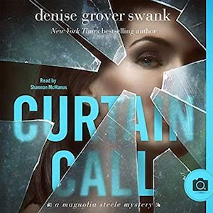 Curtain Call audiobook by Denise Grover Swank