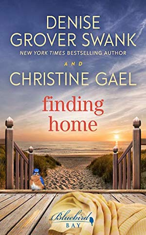 Finding Home by Denise Grover Swank and Christine Gael